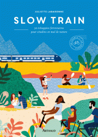 Slow train | Labaronne, Juliette. Auteur