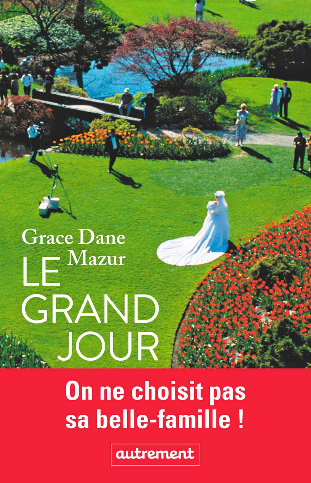 Le grand jour | Dane Mazur, Grance