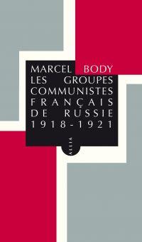 Les Groupes communistes fra...