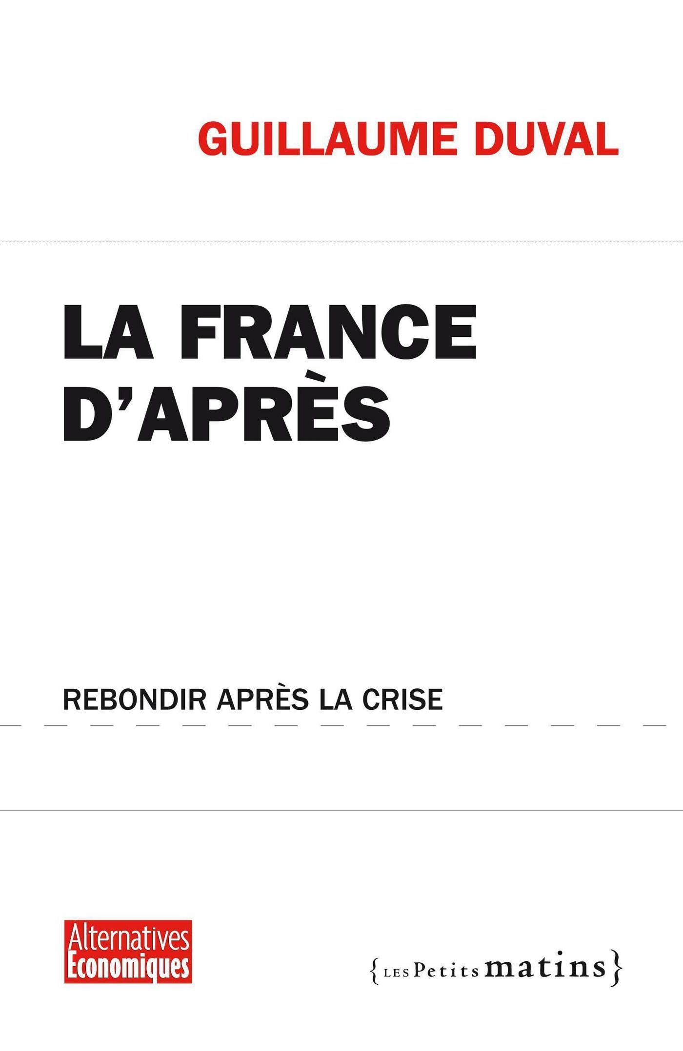 La France d'après. Rebondir...