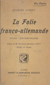 La folie franco-allemande