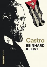 Castro | Kleist, Reinhard (1970-....). Auteur