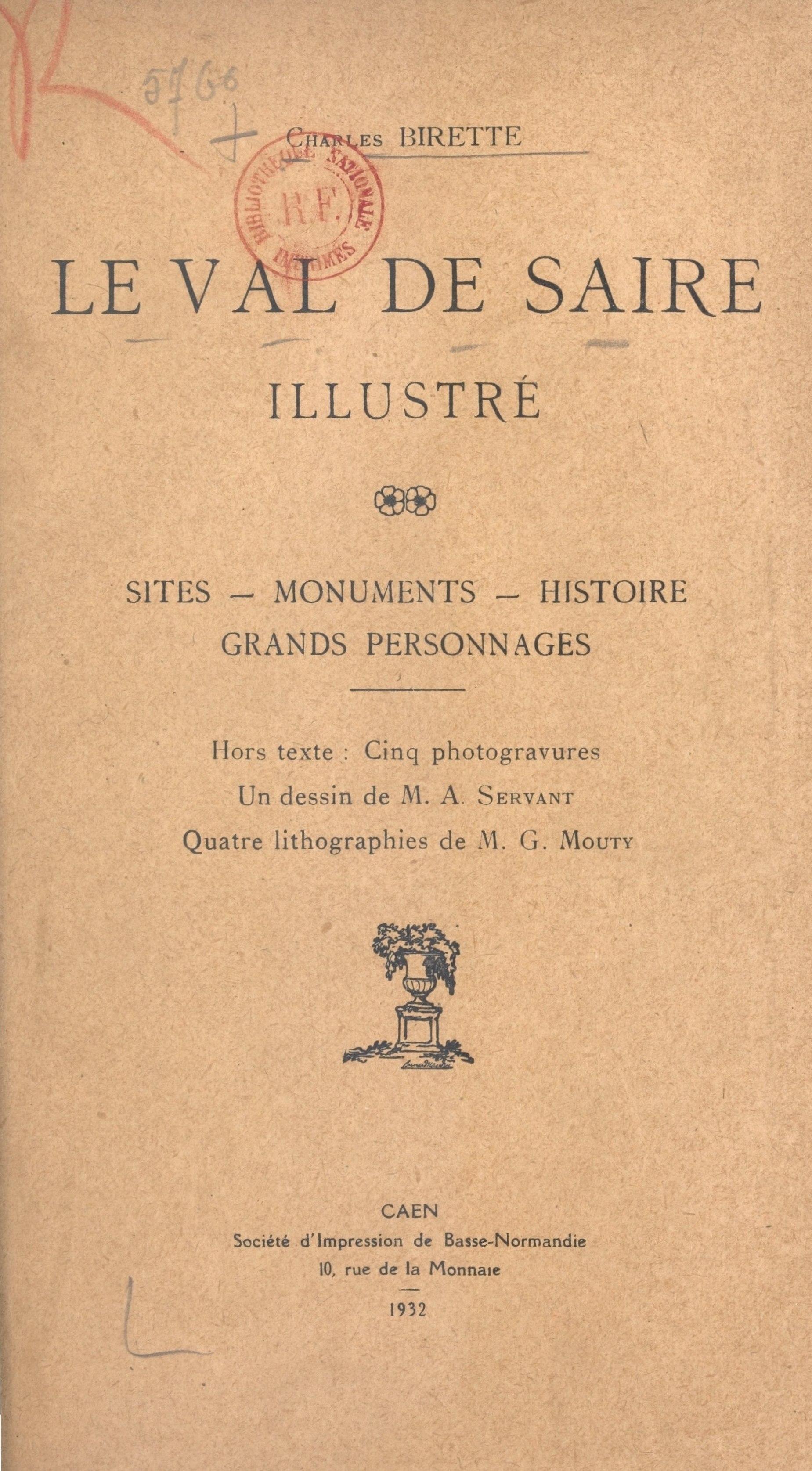 Le Val de Saire illustré, SITES, MONUMENTS, HISTOIRES, GRANDS PERSONNAGES