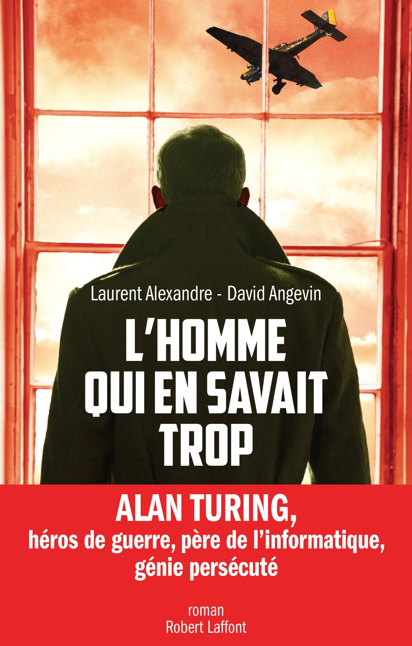 L'Homme qui en savait trop   ALEXANDRE, Laurent