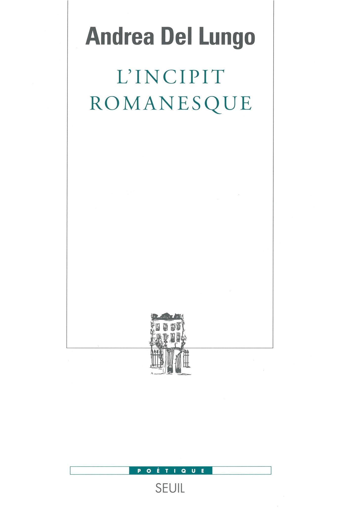 L'Incipit romanesque