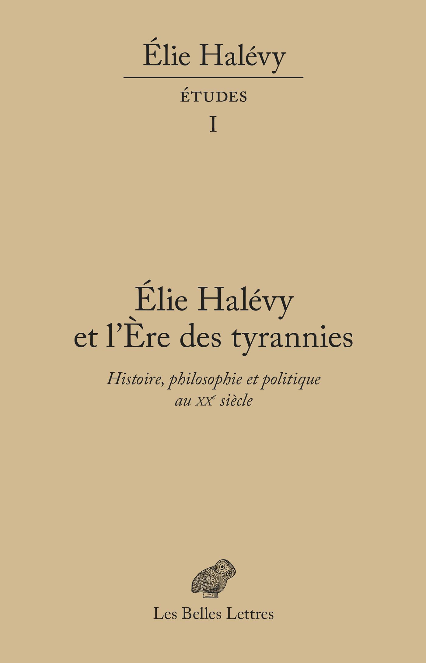 Élie Halévy et l'ère des ty...
