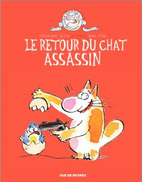 Journal d'un chat assassin - Tome 2 - Le retour du chat assassin | Véronique Deiss, . Illustrateur
