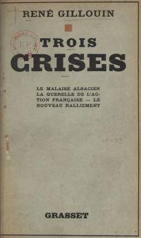 Trois crises : le malaise a...