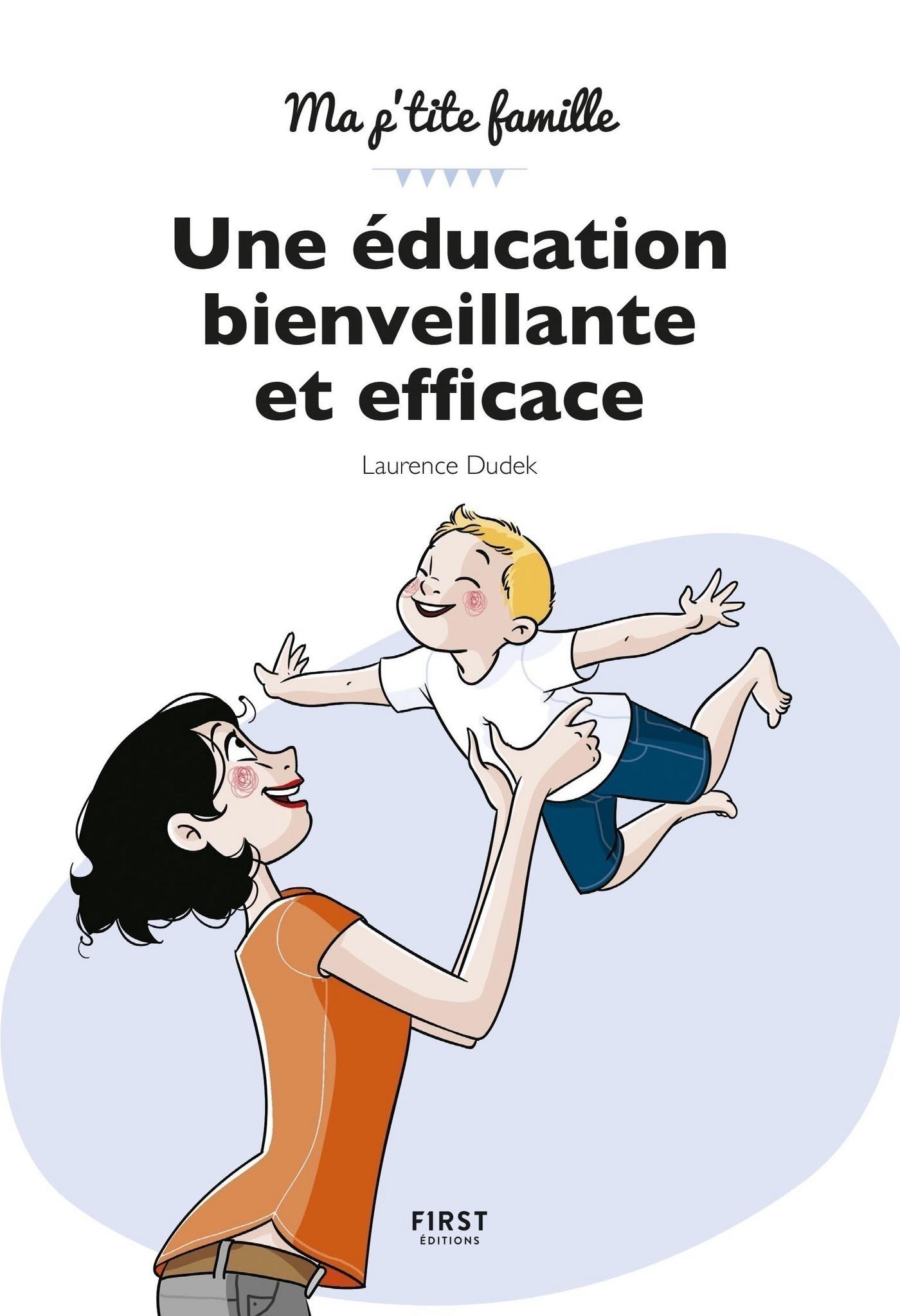 Une éducation bienveillante et efficace !