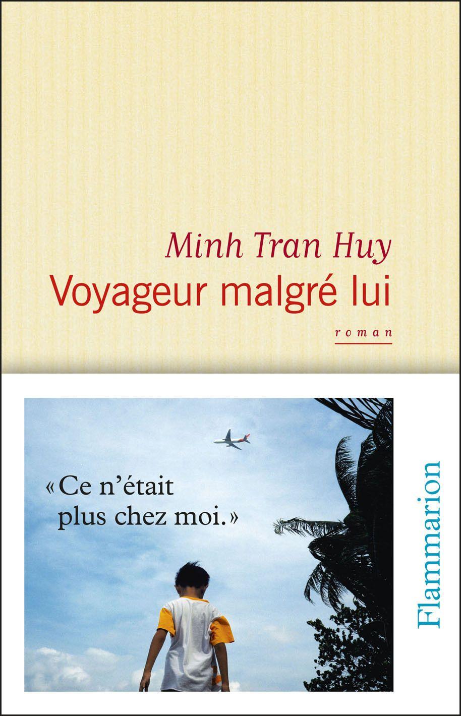 Voyageur malgré lui | Tran Huy, Minh. Auteur