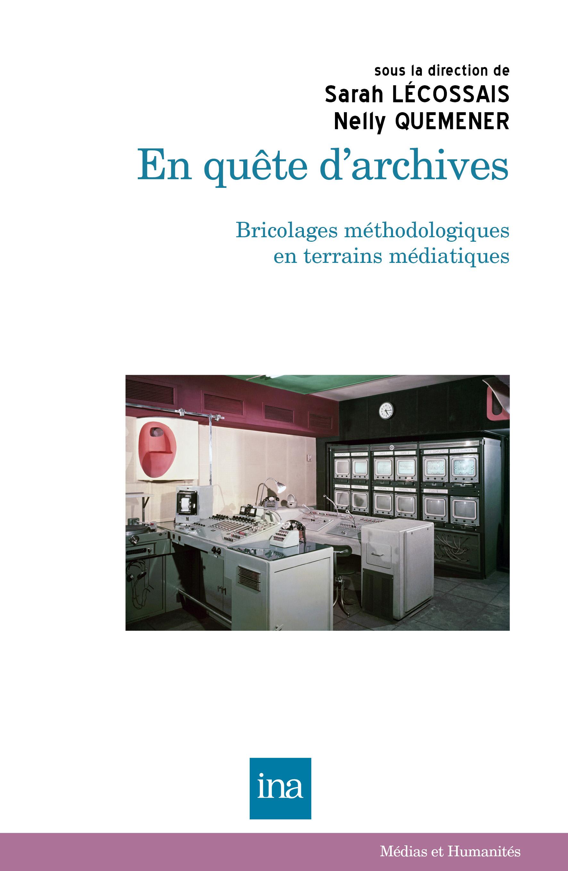 En quête d'archives