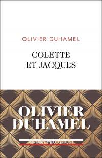 Colette et Jacques | DUHAMEL, Olivier. Auteur