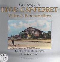 La presqu'île Lège Cap-Ferret