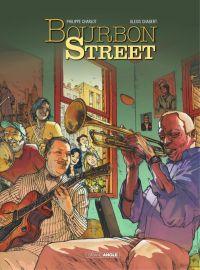 Bourbon Street - Intégrale | Charlot, Philippe. Auteur