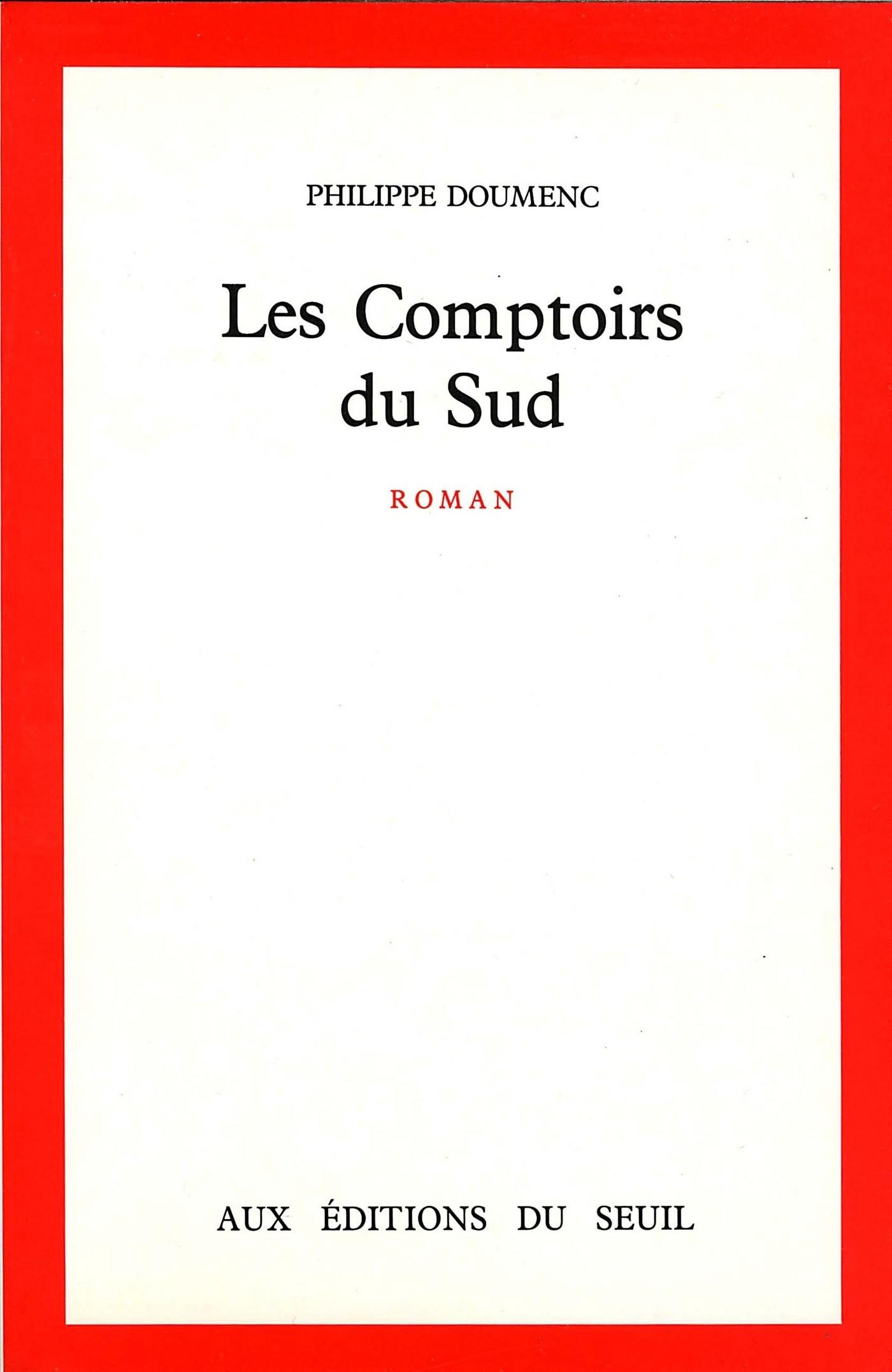 Les Comptoirs du Sud | Doumenc, Philippe