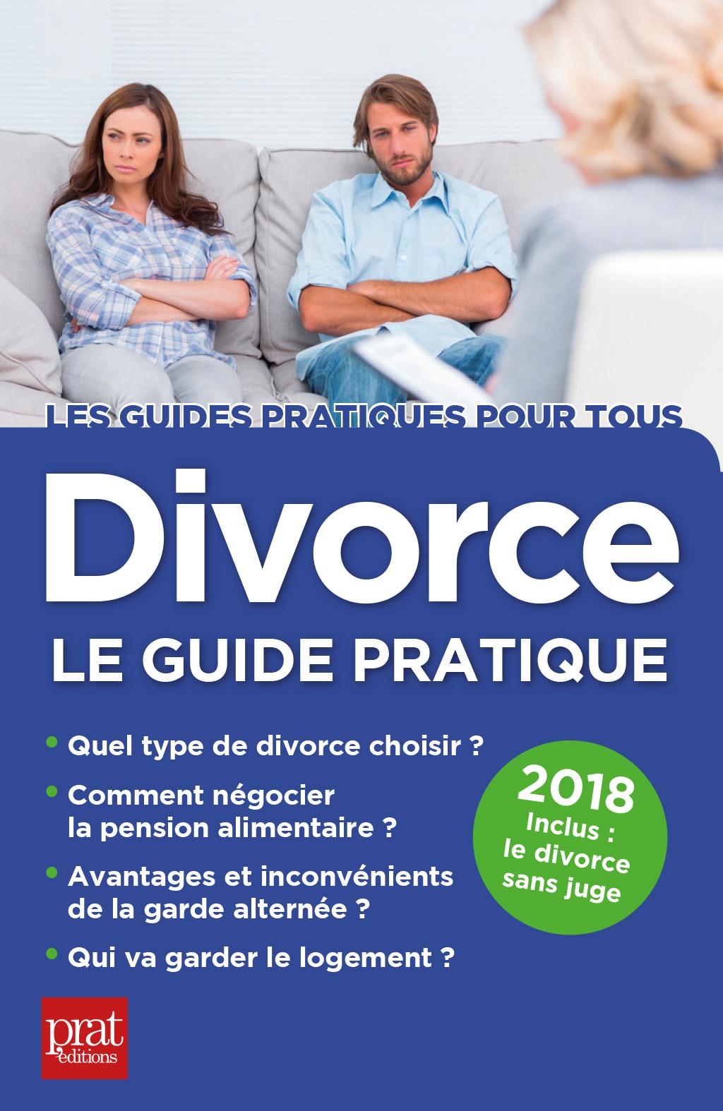 Divorce, le guide pratique ...