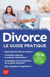 Divorce, le guide pratique ...