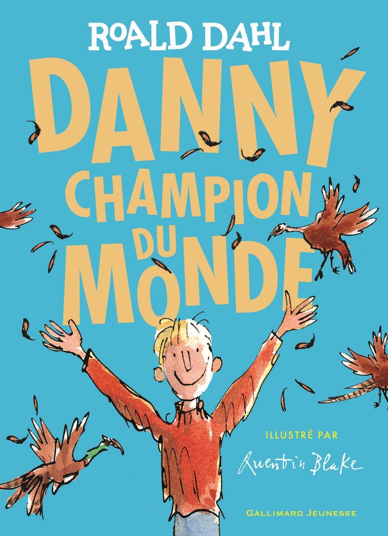 Danny, champion du monde | Dahl, Roald. Auteur