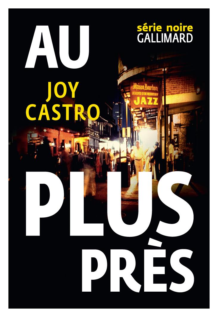 Au plus près | Castro, Joy