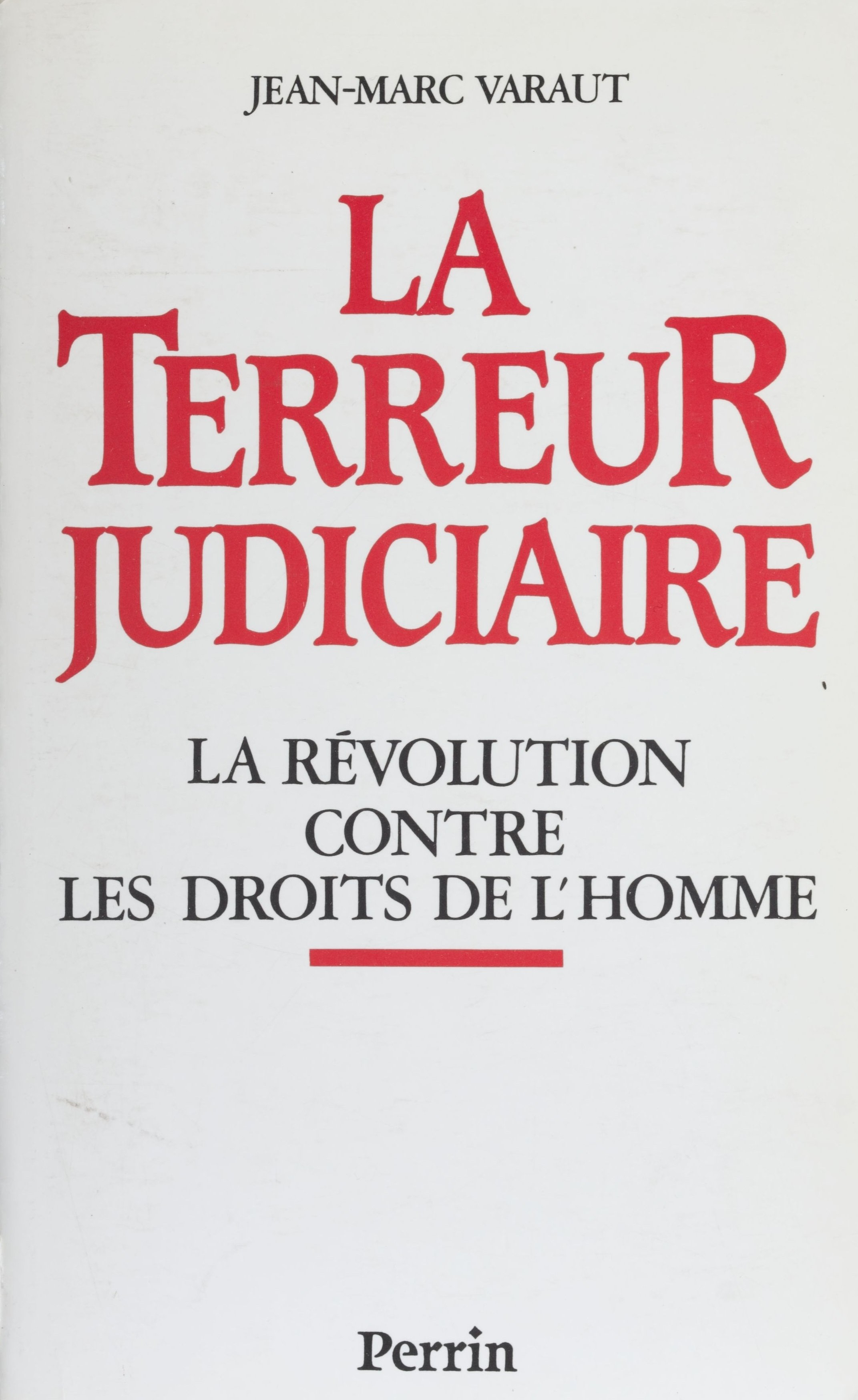 La Terreur judiciaire