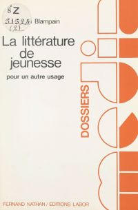 La littérature de jeunesse,...