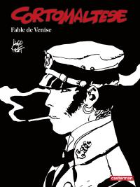 Corto Maltese (Tome 7) - Fable de Venise (édition enrichie noir et blanc) | Pratt, Hugo (1927-1995). Auteur