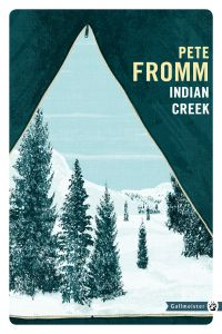 Indian Creek | Fromm, Pete. Auteur