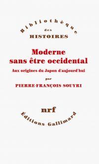 Moderne sans être occidental : aux origines du Japon d'aujourd'hui