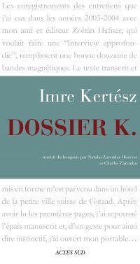Dossier K. | Kertész, Imre (1929-2016). Auteur