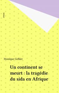 Un continent se meurt : la ...