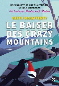 Le Baiser des Crazy Mountains | McCafferty, Keith. Auteur