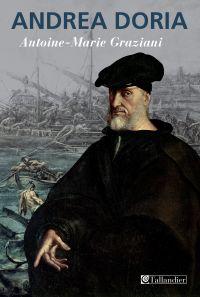 Andrea Doria | Graziani, Antoine-Marie (1957-....). Auteur