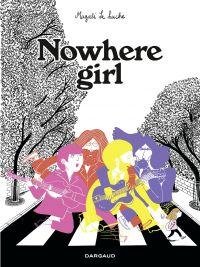 Nowhere Girl | Magali, Le Huche. Auteur