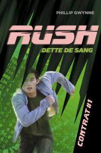Rush (Contrat 1) - Dette de sang