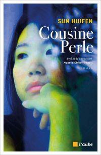 La cousine Perle | HUIFEN, Sun