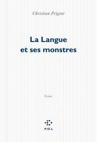 La Langue et ses monstres
