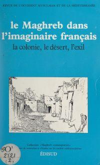 Le Maghreb dans l'imaginair...