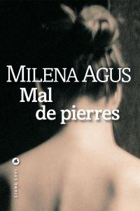 Mal de pierres | Agus, Milena. Auteur