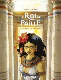Le Roi de Paille - tome 1 -...