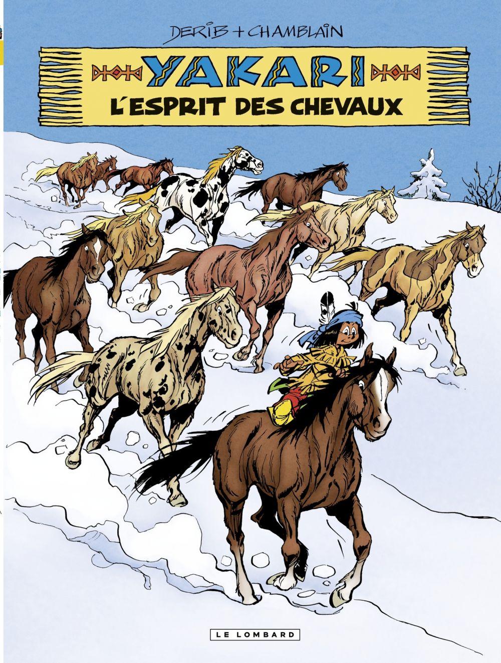 Yakari - tome 40 - L'Esprit des chevaux | Chamblain, Joris. Auteur