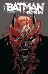 Batman & Robin - Tome 4 - R...