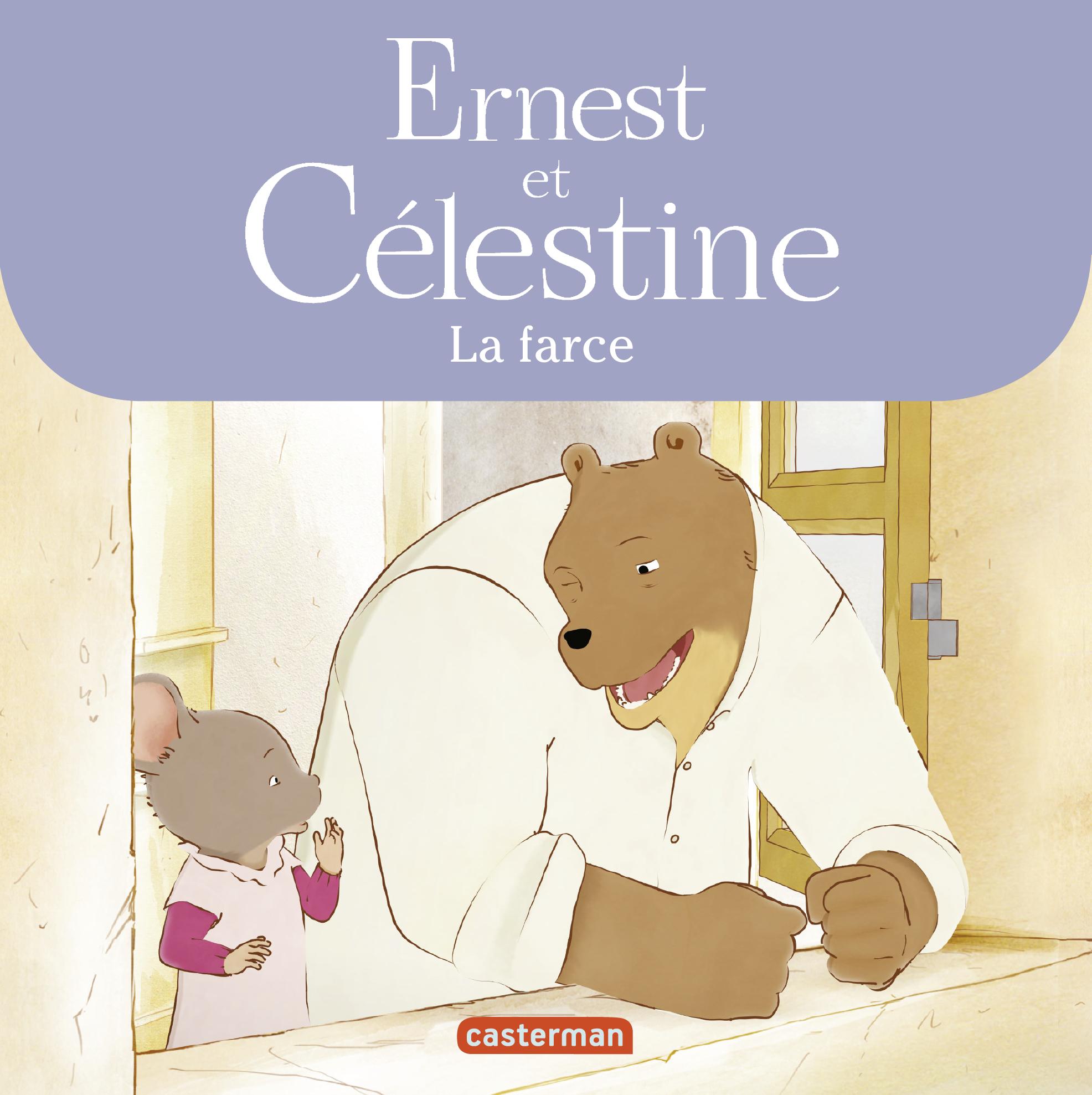 Ernest et Célestine - La farce