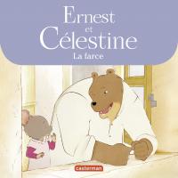 Ernest et Célestine, La farce