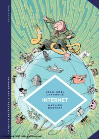La petite Bédéthèque des Savoirs - Tome 17 - Internet. Au-delà du virtuel