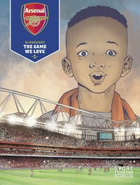 Arsenal F.C. - Tome 1 - The...