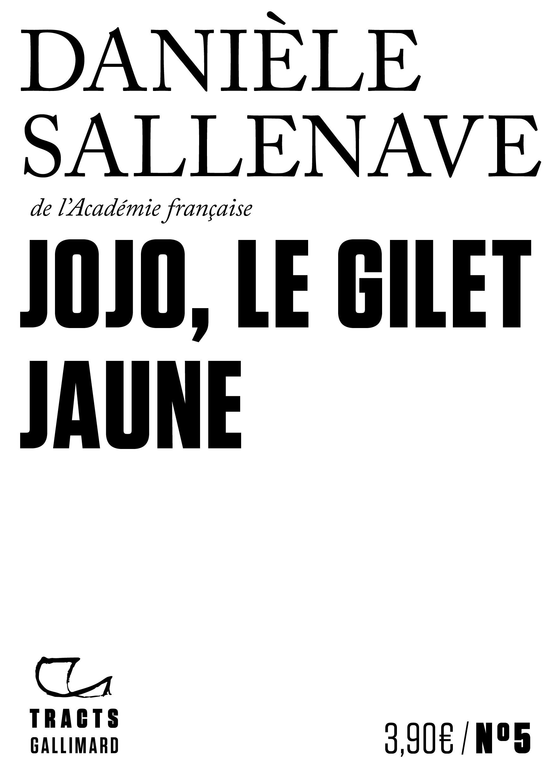 Tracts (N°5) - Jojo, le Gilet jaune | Sallenave, Danièle