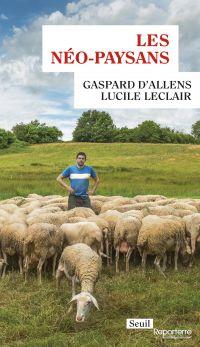 Les Néo-paysans | Allens, Gaspard d'. Auteur