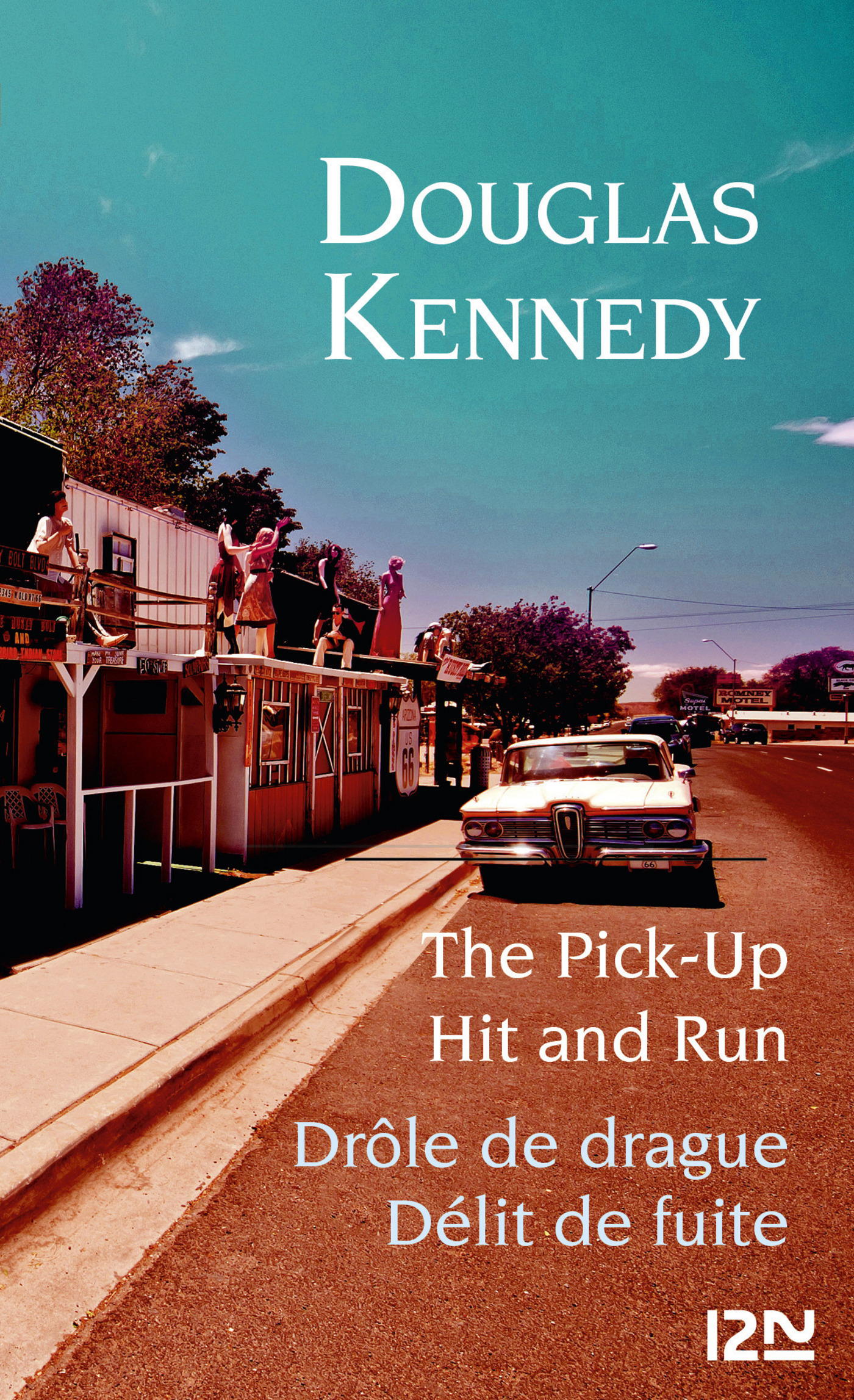 Bilingue - The Pick-up et Hit and run | KENNEDY, Douglas