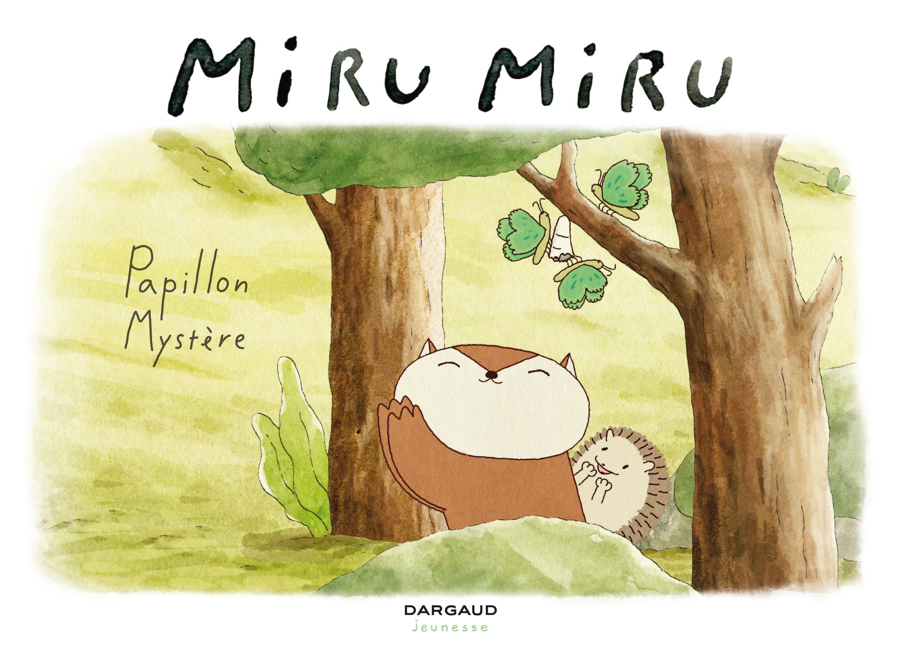 Miru Miru - Tome 4 - Papillon Mystère