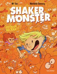 Shaker Monster (Tome 3) - Joyeux bazar ! | Domecq, Mathilde. Auteur